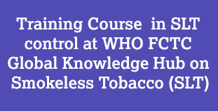 Training Course for Health Professionals on Prevention and Control of Smokeless Tobacco (SLT)