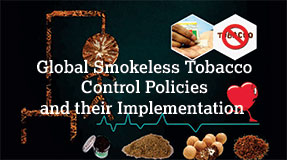 <b>Now Out: </b>Global Smokeless Tobacco Control Policies and their Implementation