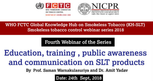 WHO FCTC Global Knowledge Hub on Smokeless Tobacco- Education, training, public awareness and communication on SLT products